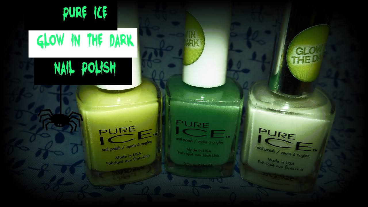 PURE ICE GLOW IN THE DARK NAIL POLISHES REVIEW - YouTube
