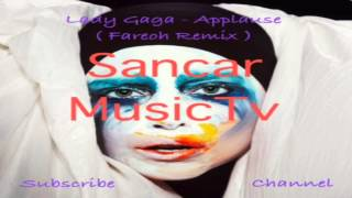 [Electronic] Lady Gaga - Applause (Fareoh Remix)