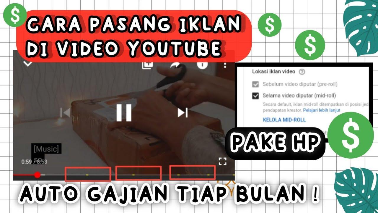 Cara Pasang Iklan Pada Video Youtube Di Hp Terbaru Youtube