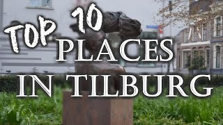 Top 10 Tourist Places In Tilburg - Netherlands