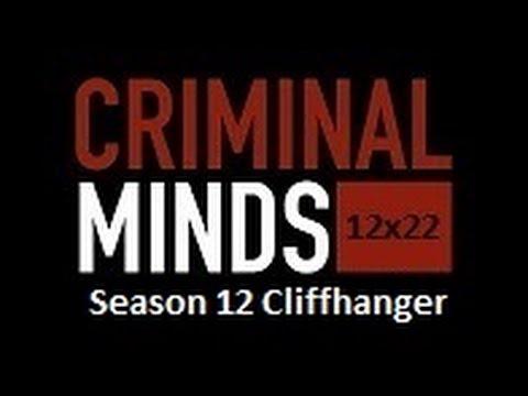 Criminal Minds - Season 12 Cliffhanger (12x22)