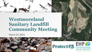 Community Meeting on the Westmoreland Sanitary Landfill: March 25, 2021