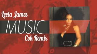 Leela James - Music (Cok Remix)