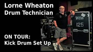 Rush - On Tour: Lorne Wheaton - Neil Peart's Kick Drum Setup