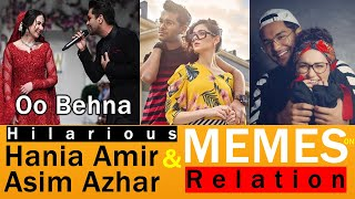 Hania and Asim Memes | Hilarious Memes on Hania Amir and Asim Azhar Relation | Bindas Post Memes