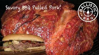 Savory Pulled Pork Sandwich | BBQ Pork Butt | Ballistic BBQ