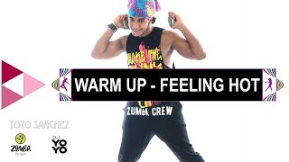 New Zumba® Fitness - Warm Up Feeling Hot