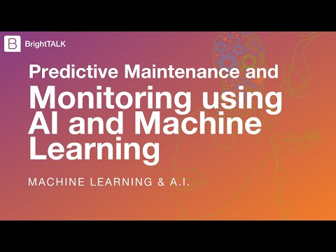 Predictive Maintenance And Monitoring Using AI And Machine Learning