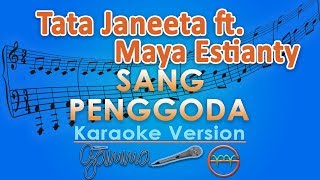 Video Tata Janeeta feat. Maia Estianty - Sang Penggoda (Karaoke Lirik Tanpa Vokal) by GMusic download MP3, 3GP, MP4, WEBM, AVI, FLV April 2018