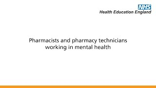 Pharmacists and pharmacy technicians working in mental health