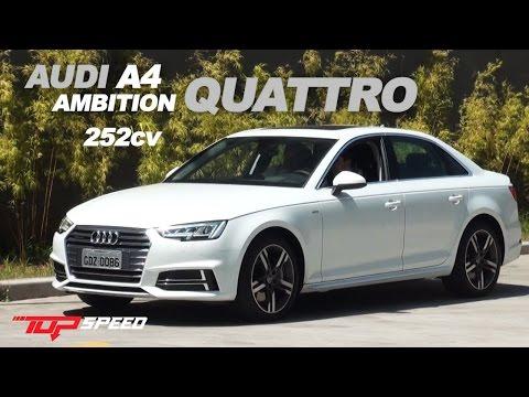 Avaliação Audi A4 2.0 Quattro 252cv |Canal Top Speed