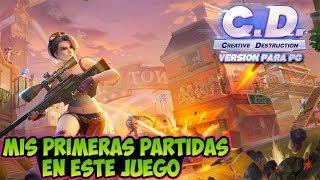CREATIVE DESTRUCTION: Mis Primeras Partidas En Este Juego (Version Para PC) - CERO TOXICIDAD