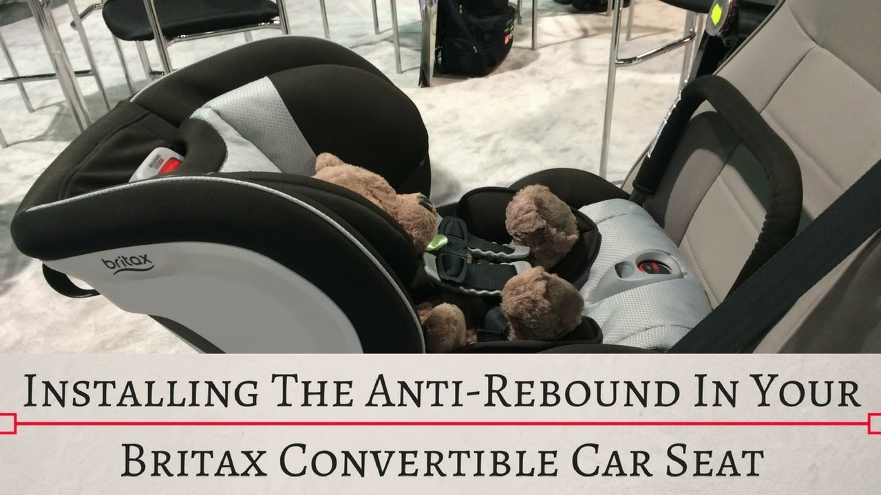 Installing The Anti Rebound Bar On Britaxs Click Tight Car Seats
