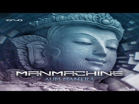ManMachine - Aum Mantra ᴴᴰ