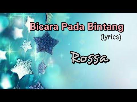 Bicara Pada Bintang - Rossa (lyrics)