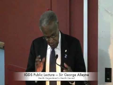IGDS Public Lecture — Sir George Alleyne