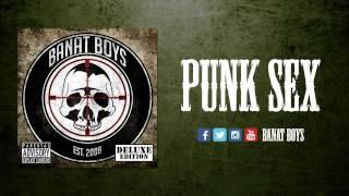 Video Punk Sex - Banat Boys (Deluxe Edition Album 2014) download MP3, 3GP, MP4, WEBM, AVI, FLV Mei 2018