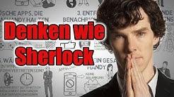 Lerne zu denken wie Sherlock Holmes ➙ So liest du deine Umgebung wie ein Buch