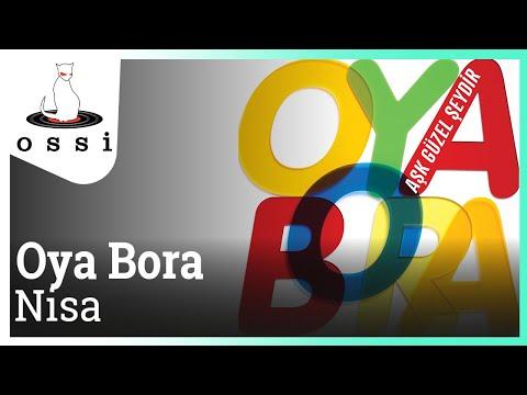 Oya Bora - Nisa (Böyle Bitmesin)