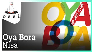 Download Oya Bora - Nisa (Böyle Bitmesin) MP3 song and Music Video