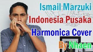 Indonesia Pusaka - Ismail Marzuki(harmonica cover) by Nhaen