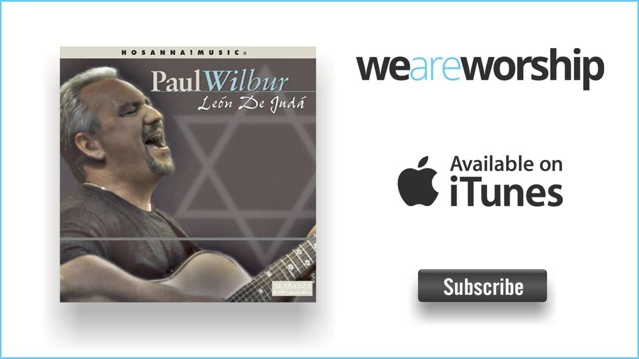 paul-wilbur-cantare-por-siempre-de-tu-amor-weareworshipmusic