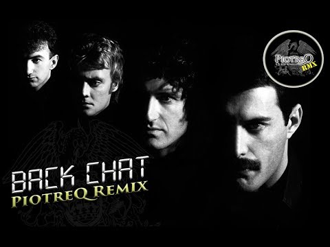 Queen - Back Chat (PiotreQ Remix)