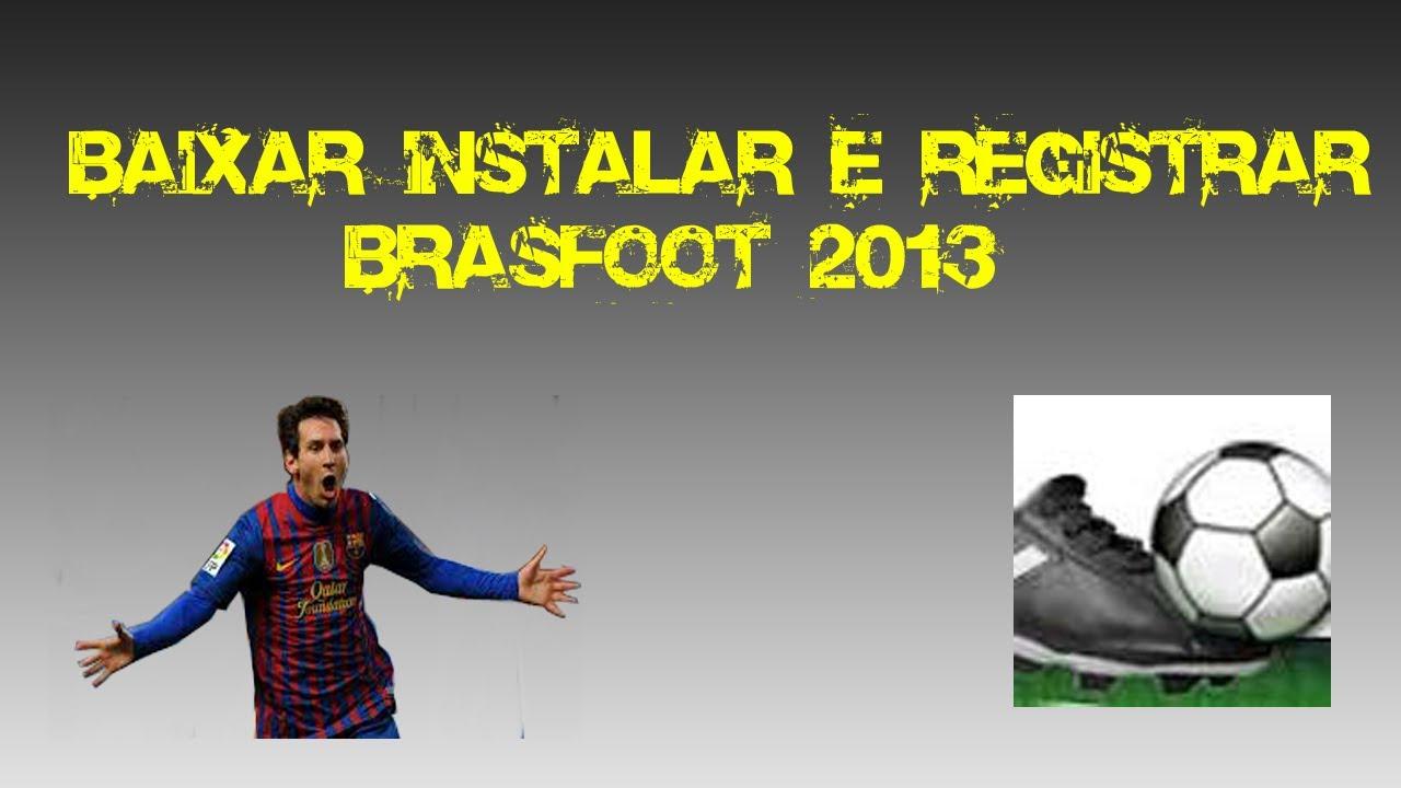 BAIXAR BRASFOOT CRACK O DO 2012