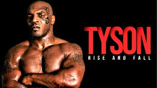 The Rise And Fall Of Mike Tyson