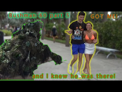 """bushman 60 part 5 """"I knew he was there!"""