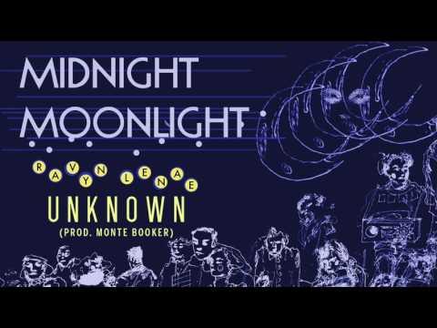 Ravyn Lenae - Unknown (Prod. Monte Booker)
