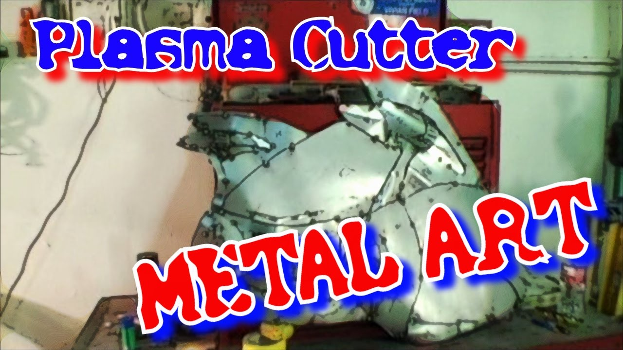 Plasma Cutter Metal Art Freehand Cutting And Mig Welding