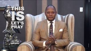 Let's pray with Pastor Alph LUKAU Ep05