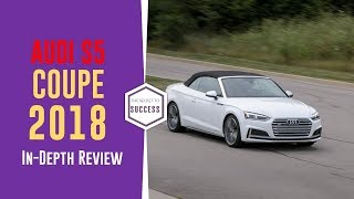2018 Audi S5 Coupe In Depth Review