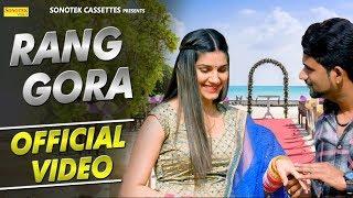 Download Video Rang Gora (Official) | Sapna Chaudhary | Meher Risky | New Haryanvi Song 2018 | Sonotek MP3 3GP MP4