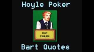 Hoyle Poker - Bart Quotes