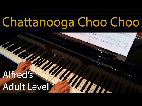 Chattanooga Choo Choo (Early-Intermediate Piano Solo) Alfred's Adult Level 1