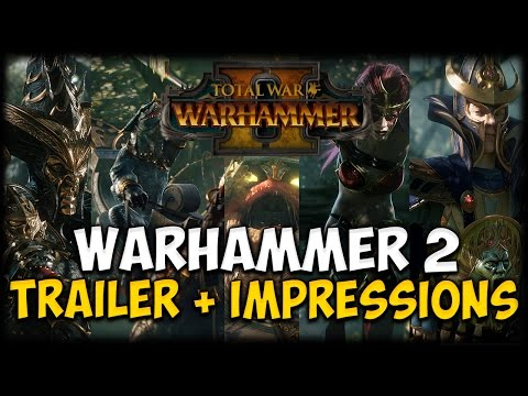 Total War: WARHAMMER 2 - Announcement Cinematic Trailer + Thoughts and Impressions!