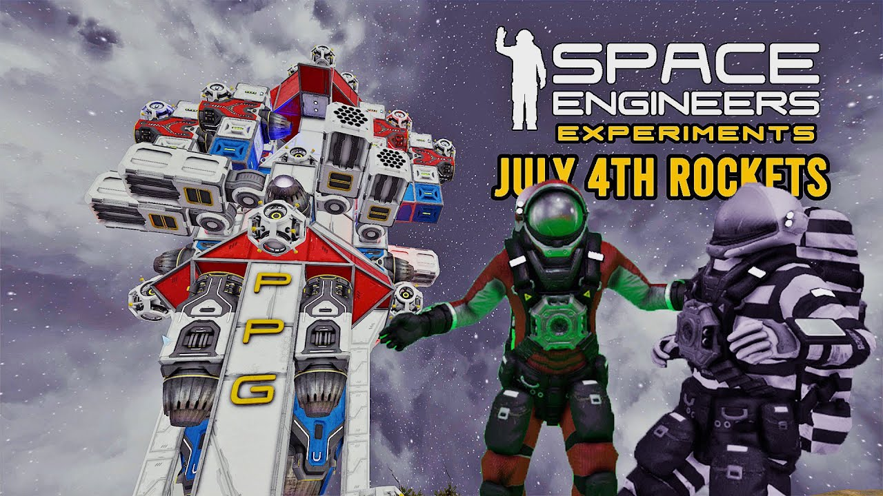 Space Engineers Experiments: July 4th Rockets