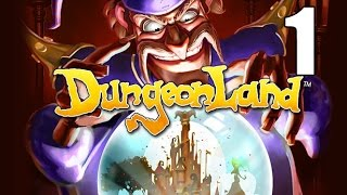 Dungeonland- Part 1 (Dance for me, Heroes!)