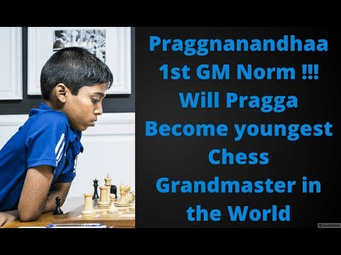 Praggnanandhaa  1st GM Norm !!! Will Pragga Become youngest Chess Grandmaster in the World