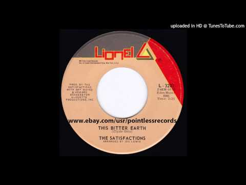 The Satisfactions - This Bitter Earth - 1970 Soul R&B Single on Lionel Records