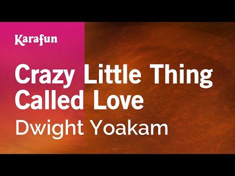 Karaoke Crazy Little Thing Called Love - Dwight Yoakam *