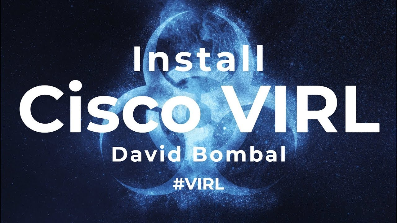 Cisco VIRL download, installation and configuration (Part 1): Overview