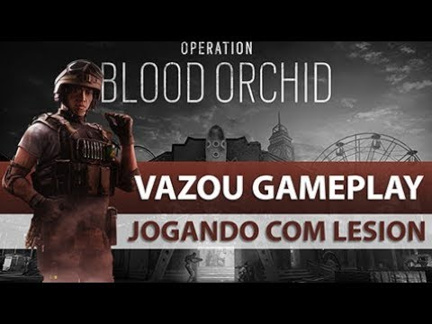 [PT-BR] RAINBOW SIX SIEGE - Lesion Gameplay (Operation Blood Orchid)
