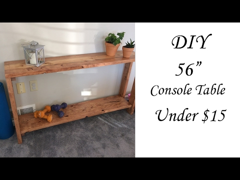 DIY 56 inch Console Table Under $15!!!