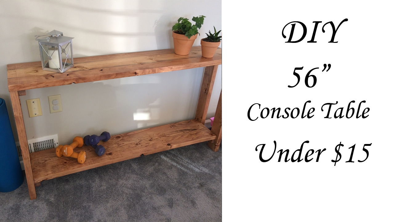 Diy 56 Inch Console Table Under 15 Youtube