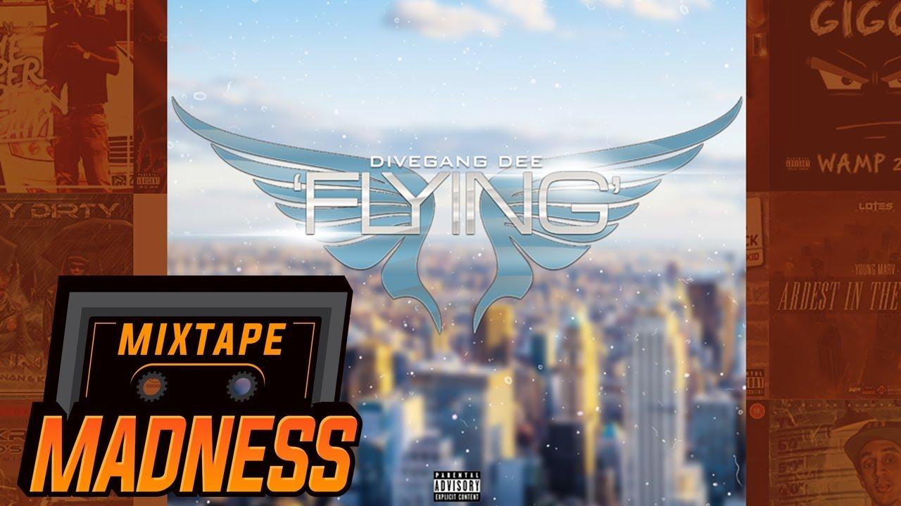 DiveGang Dee - Flying | @MixtapeMadness