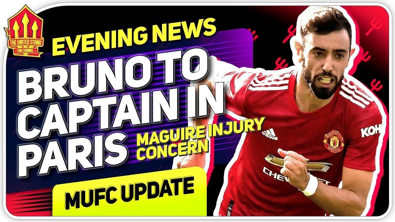 Bruno To Captain vs PSG!   Man United News Now   Flex N KG