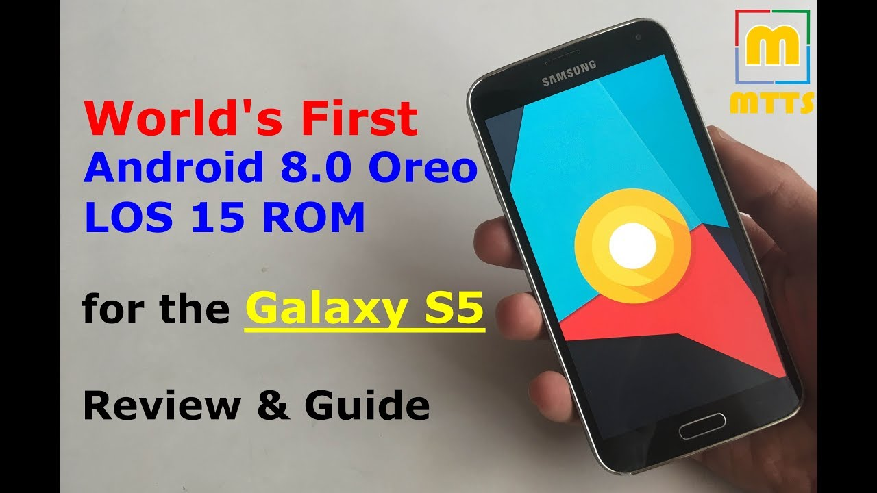 How to Update Galaxy S5 to Android 8 Oreo Custom ROM